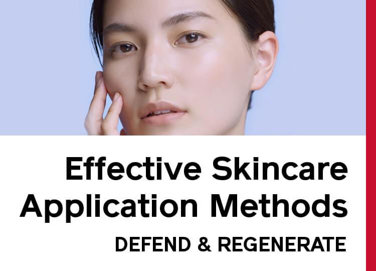 Effective Skincare Application Method DEFEND & REGENERATE